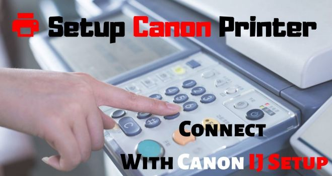 Connect Canon IJ Setup