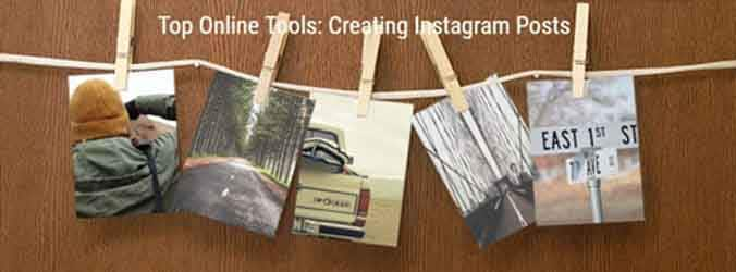 Online Tools: Creating Instagram Posts